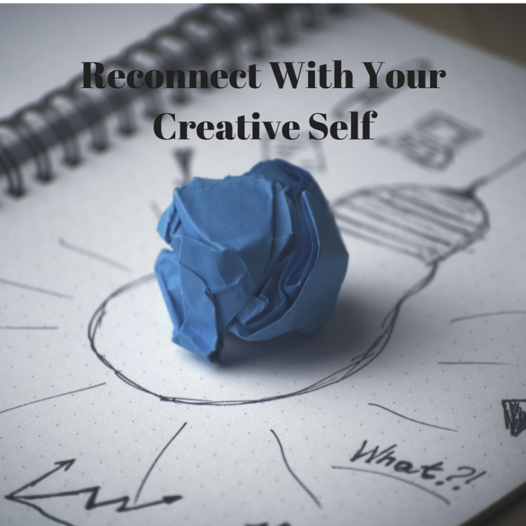 Reconnect With Your Creative Self